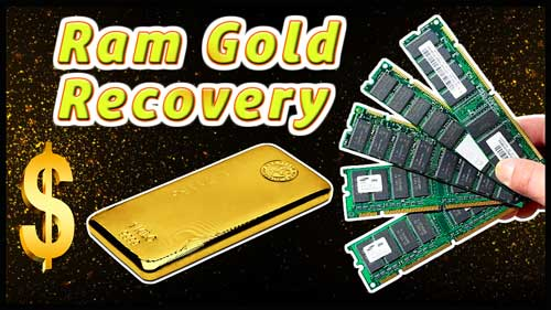 gold recovery from ram