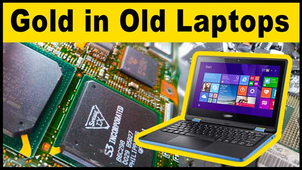 old laptops gold recovery