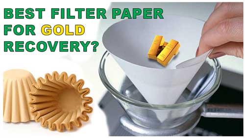 best filter paper for gold recovery