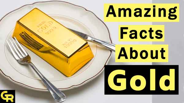 Photo of Amazing Gold Facts